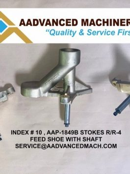 Index # 10, AAP-1849B Stokes R/R-4 Feed Shoe with Shaft
